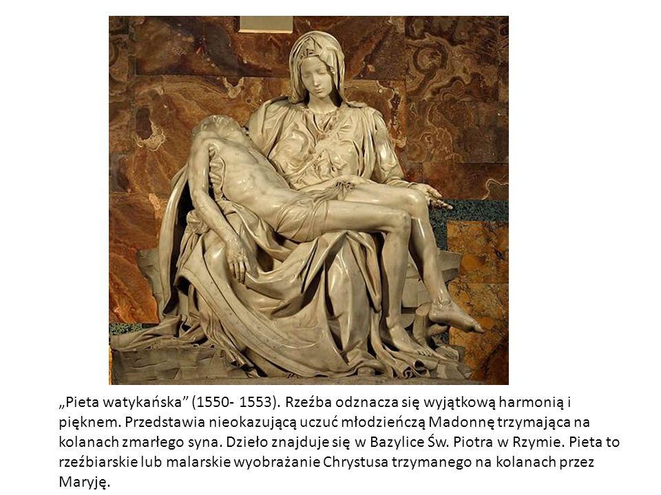 """Pieta watykańska (1550- 1553)"