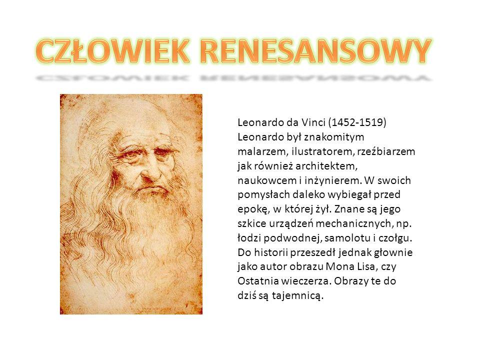 CZŁOWIEK RENESANSOWY Leonardo da Vinci (1452-1519)