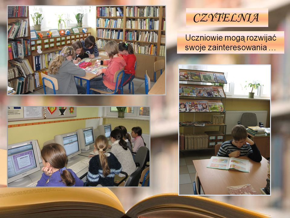 Uczniowie mogą rozwijać swoje zainteresowania …