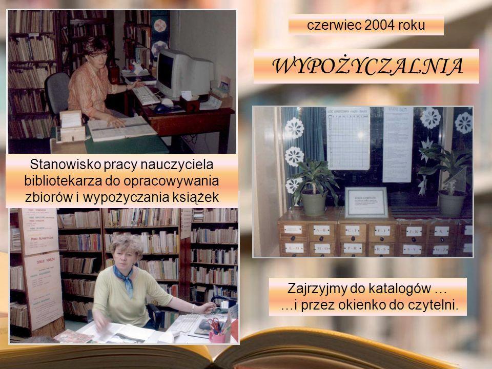 WYPOŻYCZALNIA czerwiec 2004 roku