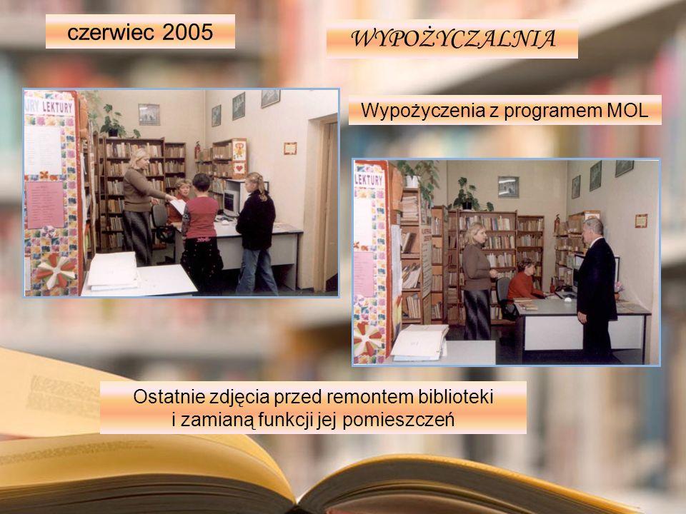 WYPOŻYCZALNIA czerwiec 2005 Wypożyczenia z programem MOL