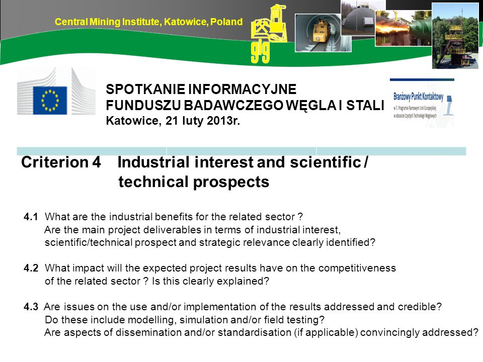 Criterion 4 Industrial interest and scientific / technical prospects