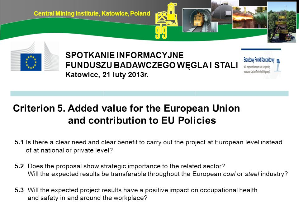 Criterion 5. Added value for the European Union