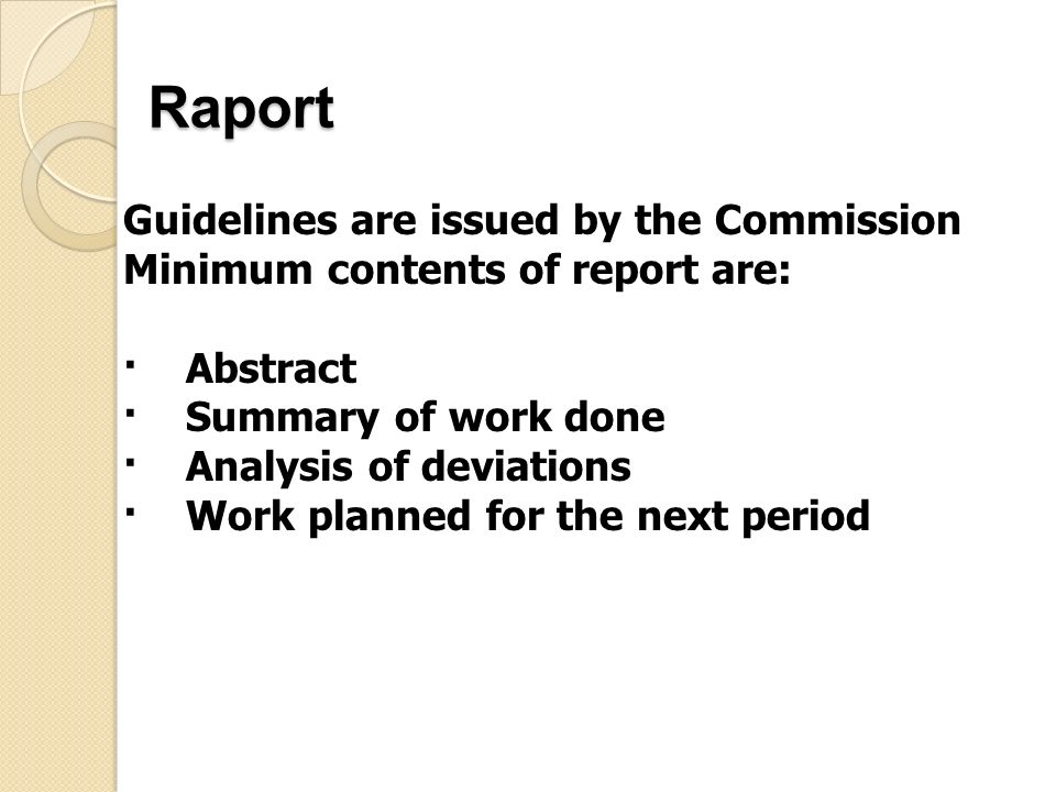 Raport Guidelines are issued by the Commission