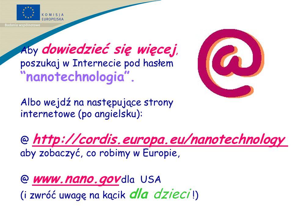 nanotechnologia . Aby dowiedzieć się więcej,