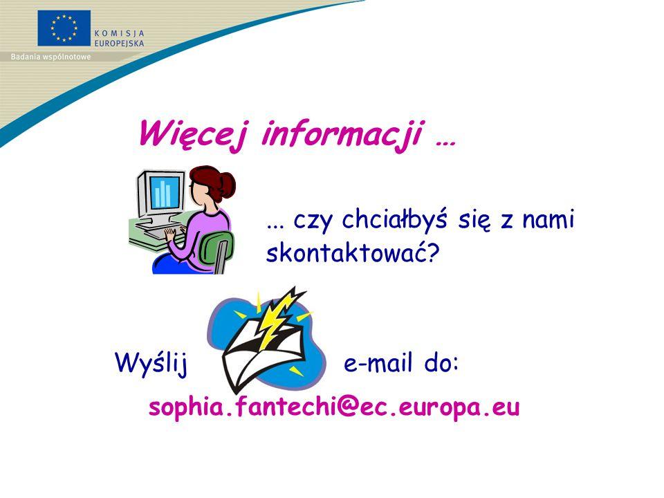 Więcej informacji … ... czy chciałbyś się z nami skontaktować