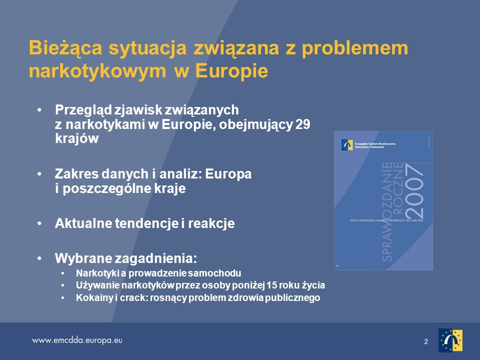 Bieżąca sytuacja związana z problemem narkotykowym w Europie