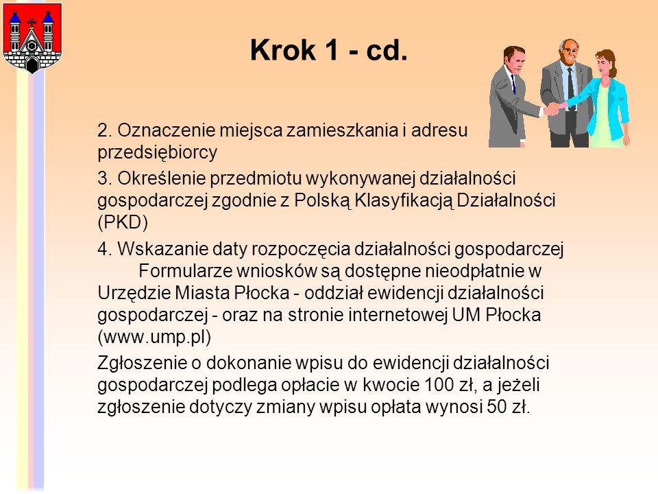 Krok 1 - cd. 2. Oznaczenie miejsca zamieszkania i adresu przedsiębiorcy.