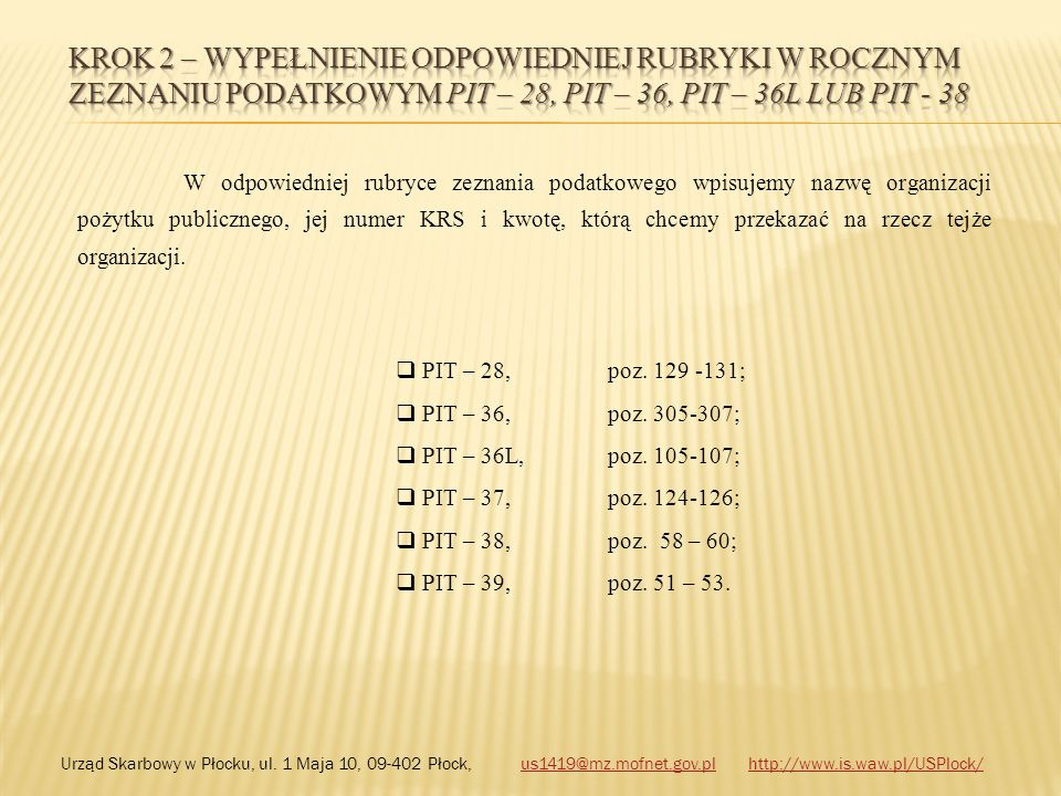 Krok 2 – wypełnienie odpowiedniej rubryki w rocznym zeznaniu podatkowym PIT – 28, PIT – 36, PIT – 36L LUB PIT - 38