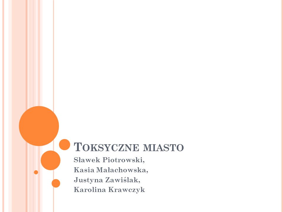 Toksyczne miasto Sławek Piotrowski, Kasia Małachowska,