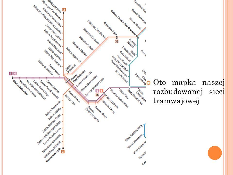 Oto mapka naszej rozbudowanej sieci tramwajowej