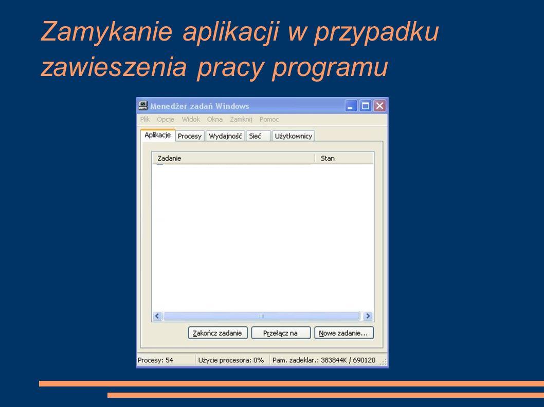 Zamykanie aplikacji w przypadku zawieszenia pracy programu