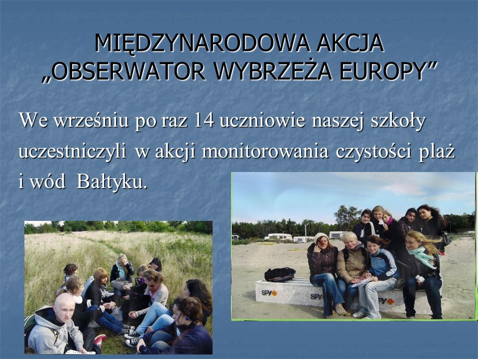 """MIĘDZYNARODOWA AKCJA """"OBSERWATOR WYBRZEŻA EUROPY"""