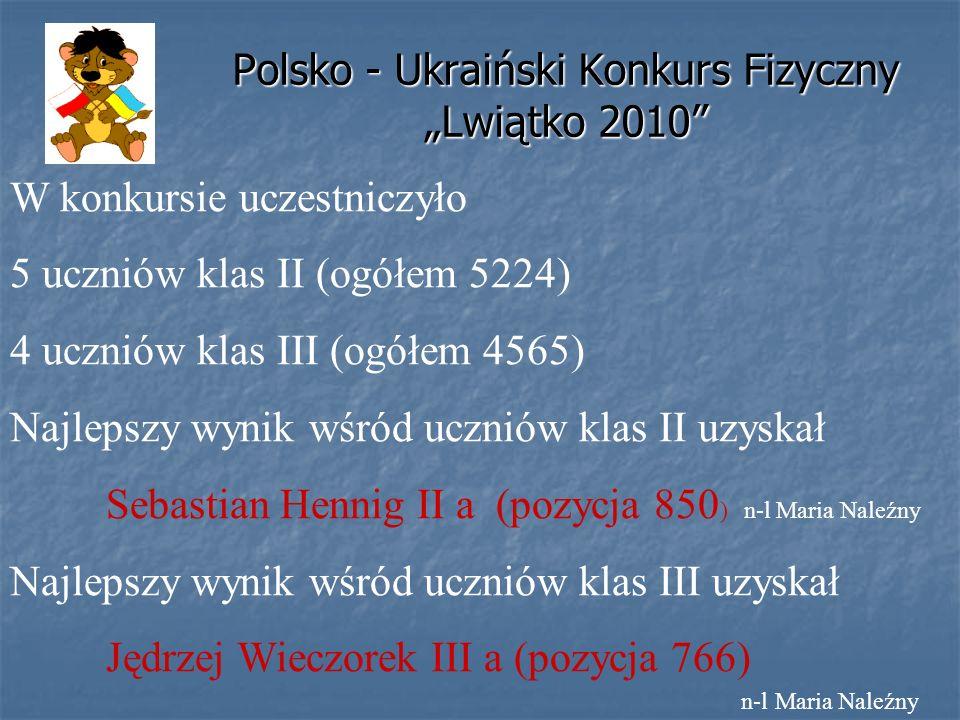 """Polsko - Ukraiński Konkurs Fizyczny """"Lwiątko 2010"""