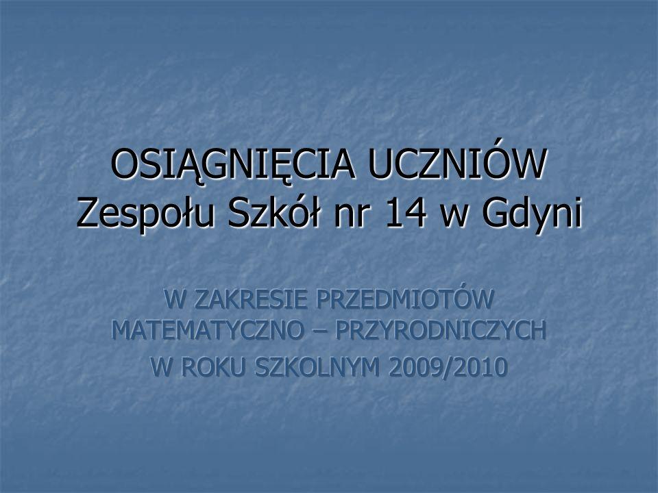 OSIĄGNIĘCIA UCZNIÓW Zespołu Szkół nr 14 w Gdyni