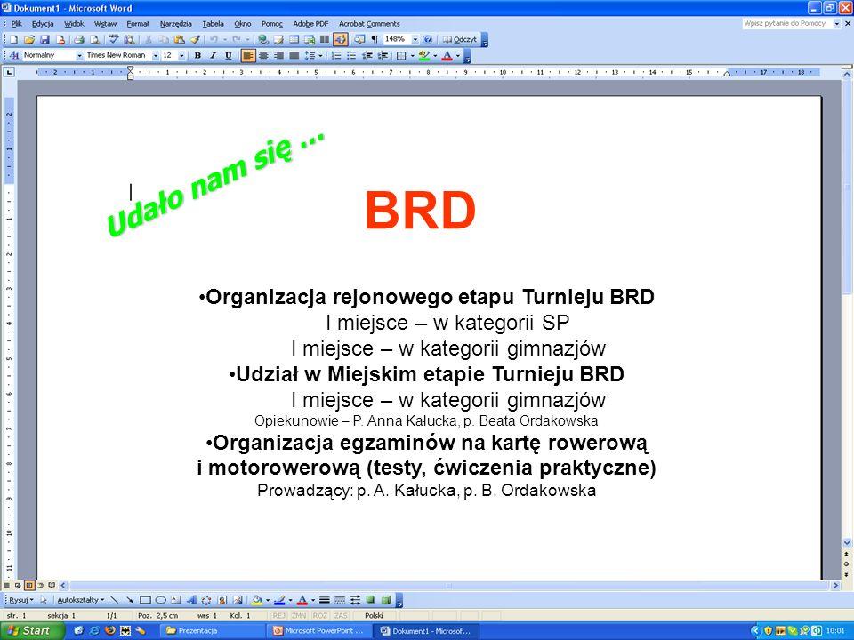 BRD Udało nam się … Organizacja rejonowego etapu Turnieju BRD