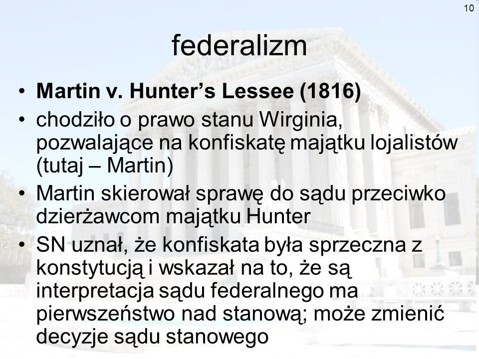 federalizm Martin v. Hunter's Lessee (1816)