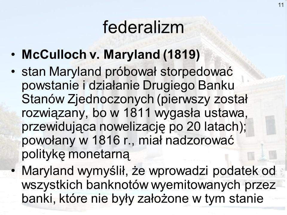 federalizm McCulloch v. Maryland (1819)