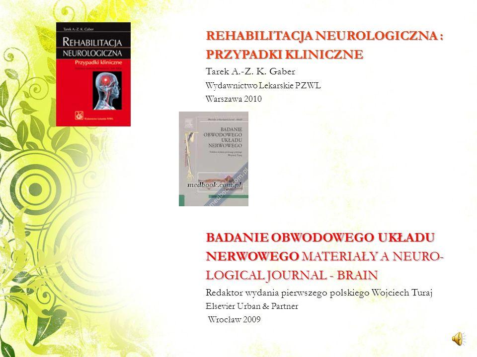 REHABILITACJA NEUROLOGICZNA : PRZYPADKI KLINICZNE