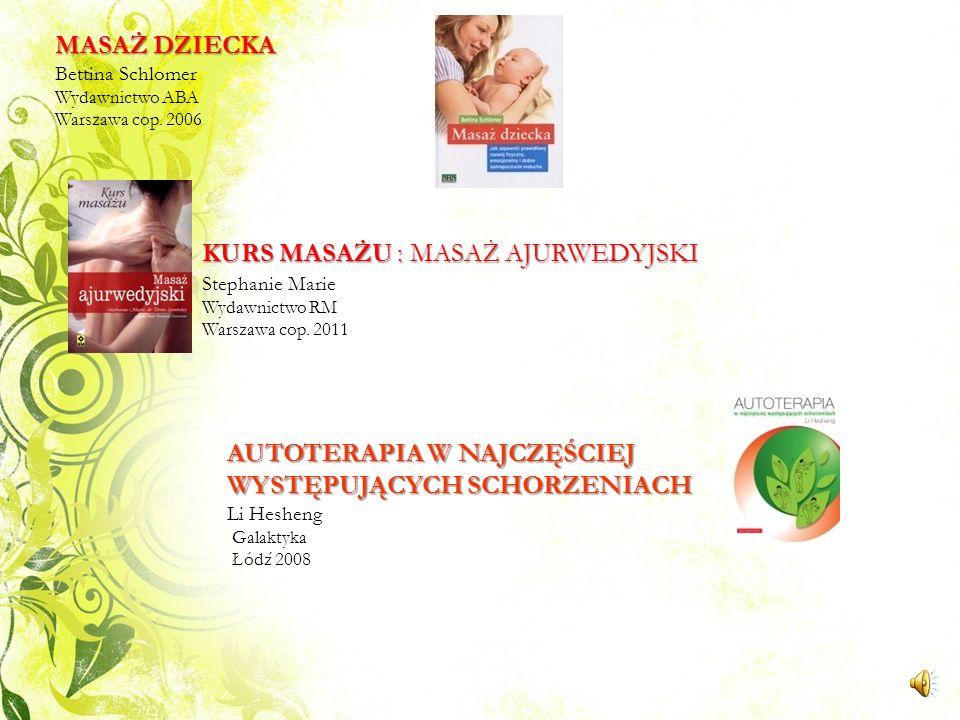 MASAŻ DZIECKA Bettina Schlomer Wydawnictwo ABA Warszawa cop. 2006
