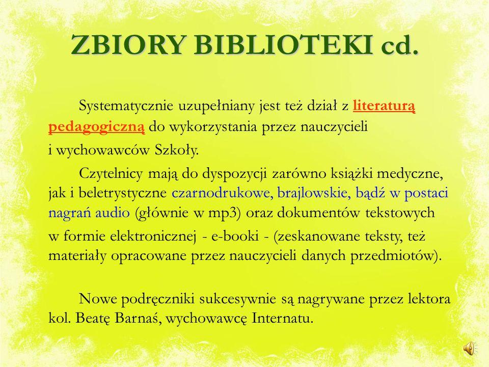 ZBIORY BIBLIOTEKI cd. Systematycznie uzupełniany jest też dział z literaturą pedagogiczną do wykorzystania przez nauczycieli.