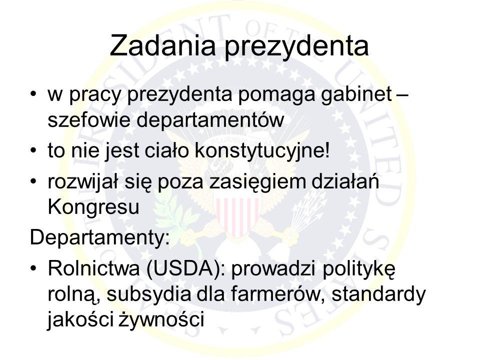 Zadania prezydenta w pracy prezydenta pomaga gabinet – szefowie departamentów. to nie jest ciało konstytucyjne!