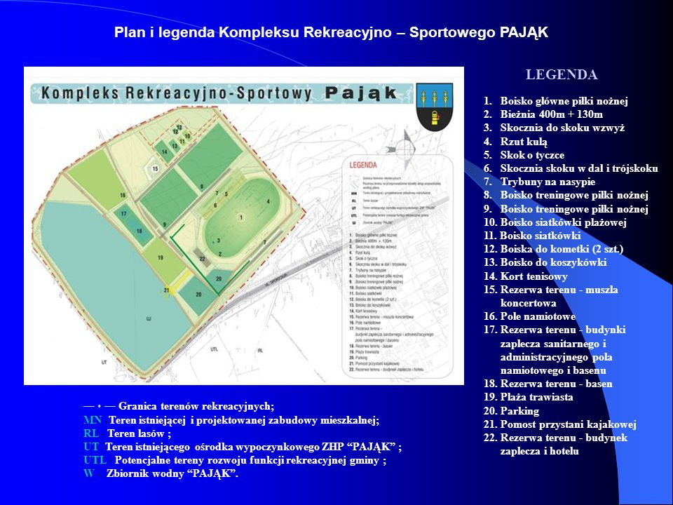 Plan i legenda Kompleksu Rekreacyjno – Sportowego PAJĄK