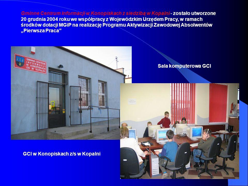 """Gminne Centrum Informacji w Konopiskach z siedzibą w Kopalni - zostało utworzone 20 grudnia 2004 roku we współpracy z Wojewódzkim Urzędem Pracy, w ramach środków dotacji MGiP na realizację Programu Aktywizacji Zawodowej Absolwentów """"Pierwsza Praca"""