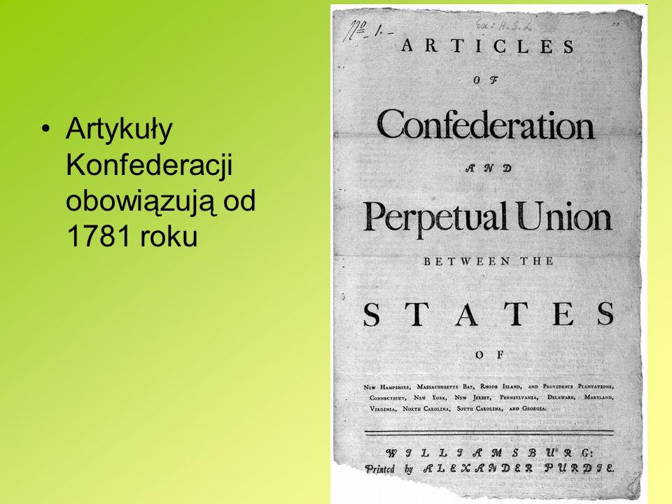Artykuły Konfederacji obowiązują od 1781 roku