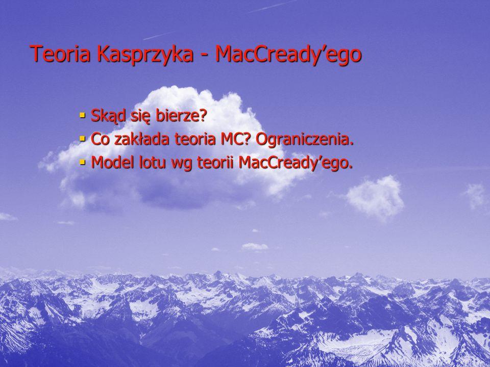 Teoria Kasprzyka - MacCready'ego