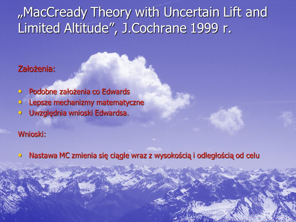 """MacCready Theory with Uncertain Lift and Limited Altitude , J"