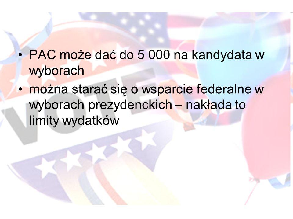 PAC może dać do 5 000 na kandydata w wyborach