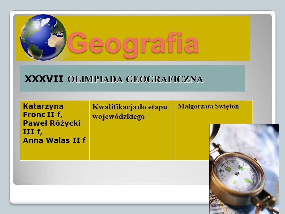 Geografia XXXVII OLIMPIADA GEOGRAFICZNA