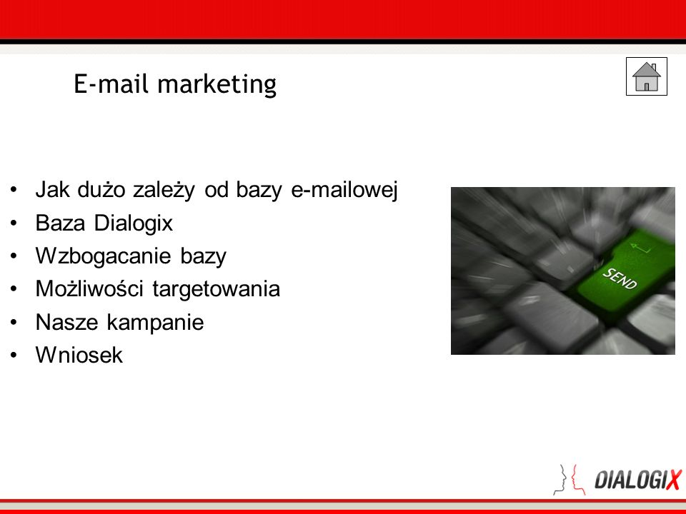 E-mail marketing Jak dużo zależy od bazy e-mailowej Baza Dialogix