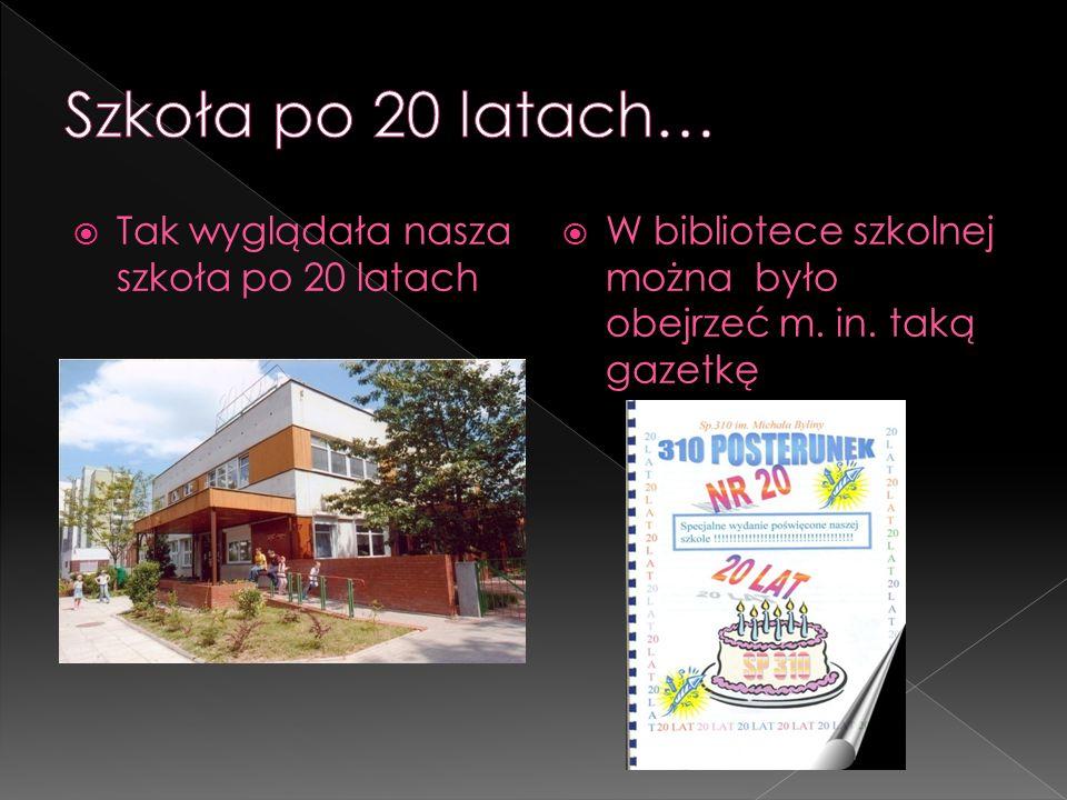 Szkoła po 20 latach… Tak wyglądała nasza szkoła po 20 latach