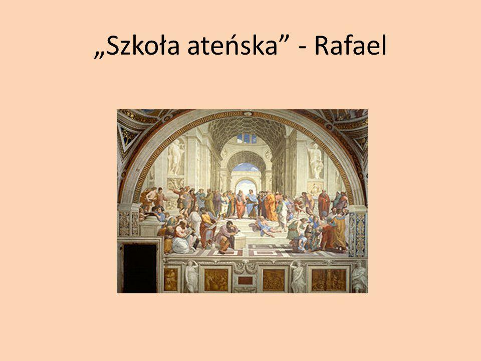 """""""Szkoła ateńska - Rafael"""