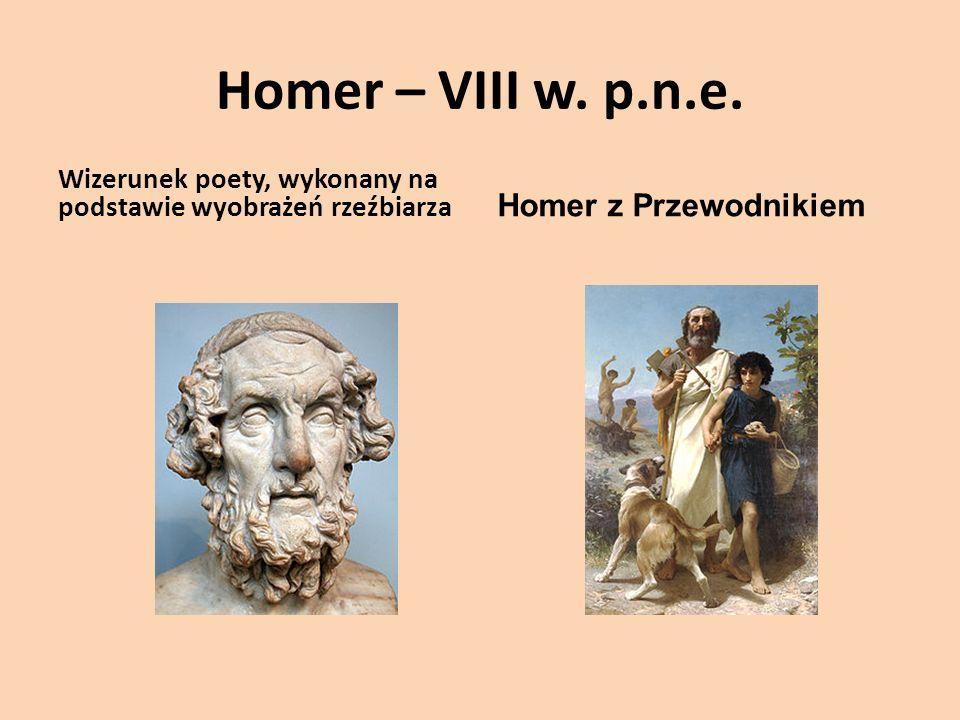 Homer – VIII w. p.n.e. Homer z Przewodnikiem