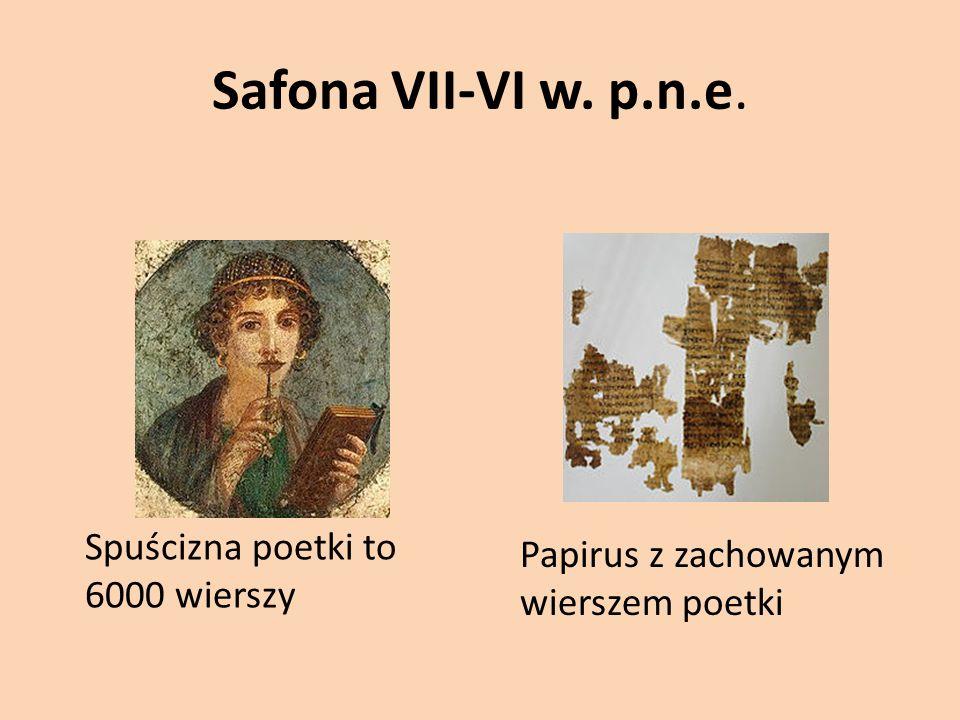 Safona VII-VI w. p.n.e. Spuścizna poetki to 6000 wierszy