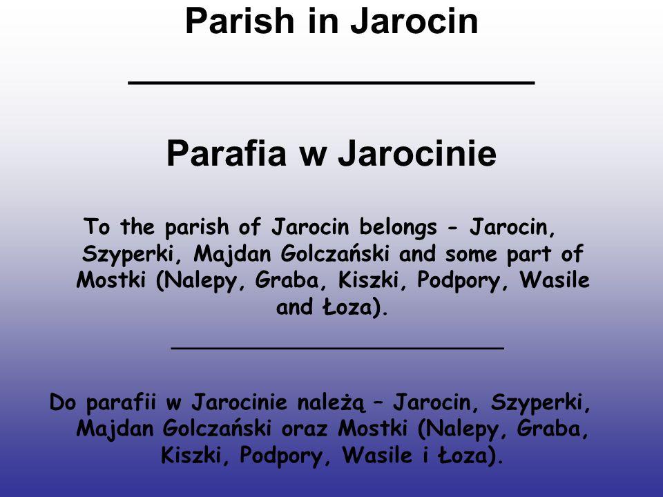 Parish in Jarocin ____________________ Parafia w Jarocinie