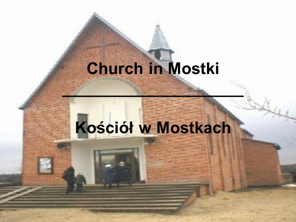 Church in Mostki ____________________ Kościół w Mostkach