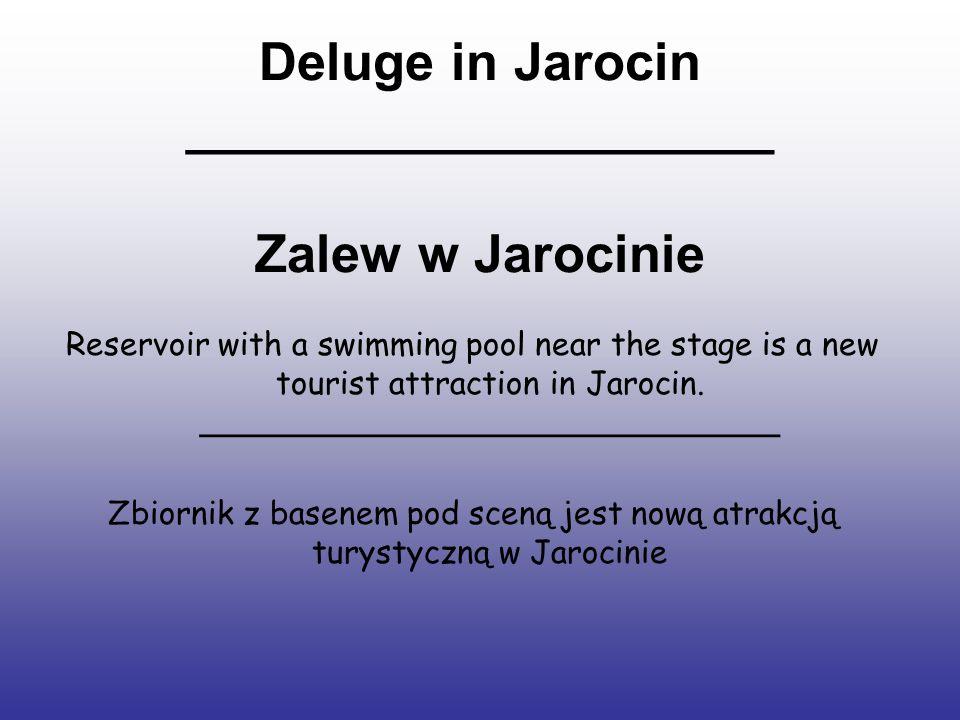 Deluge in Jarocin ____________________ Zalew w Jarocinie