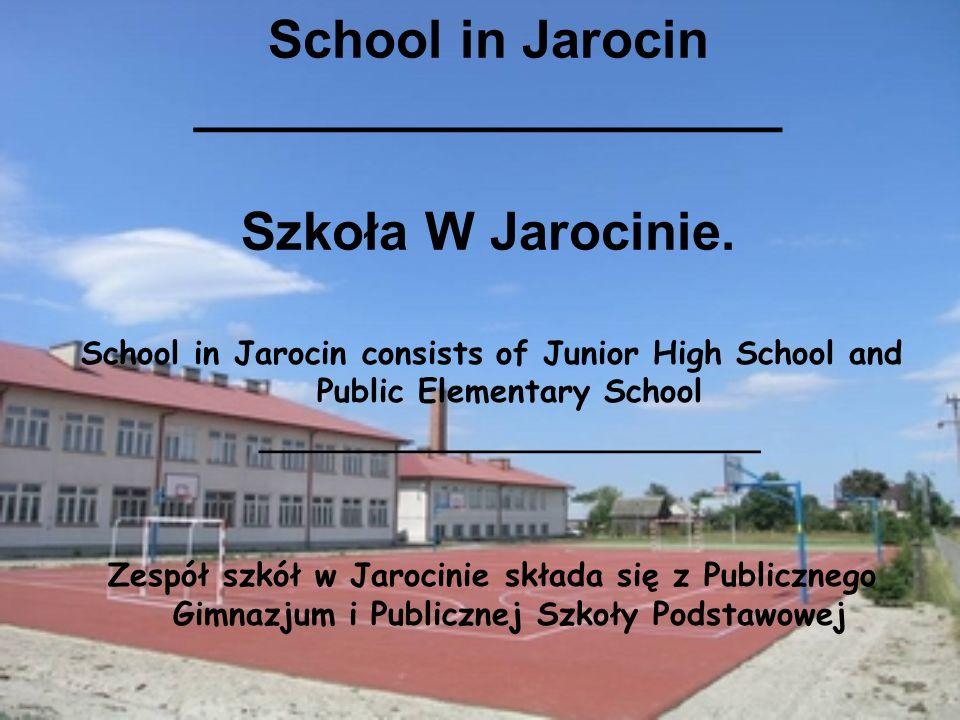 School in Jarocin ____________________ Szkoła W Jarocinie.