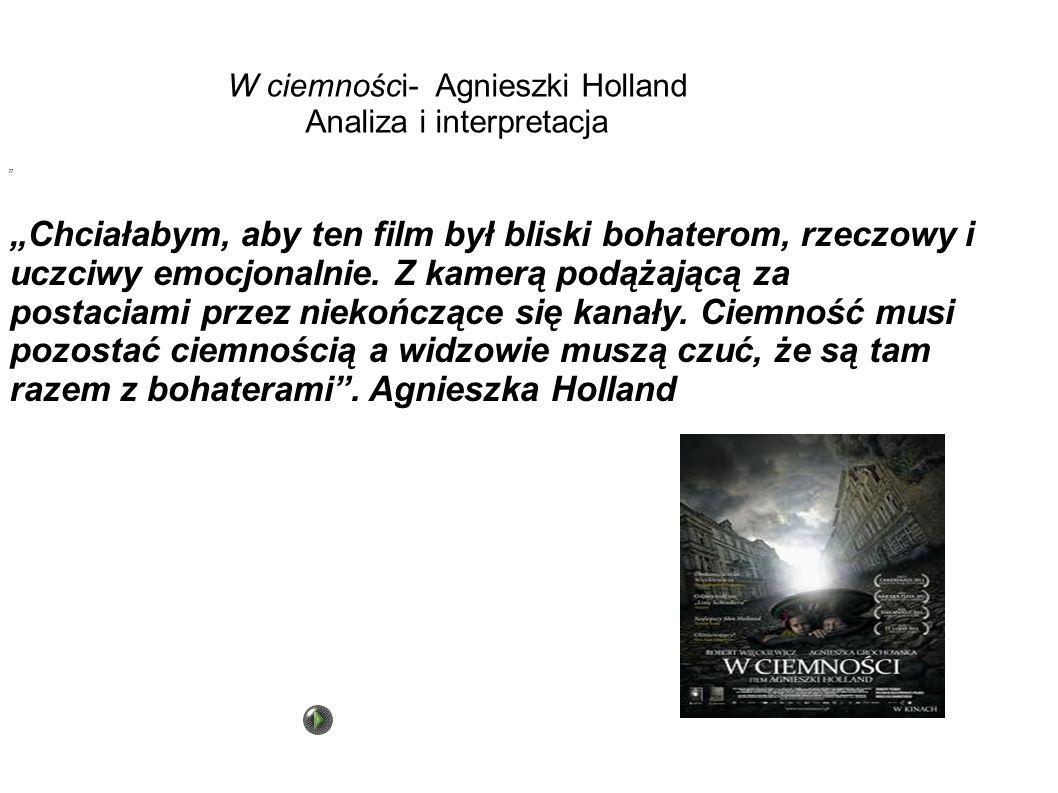 W ciemności- Agnieszki Holland Analiza i interpretacja