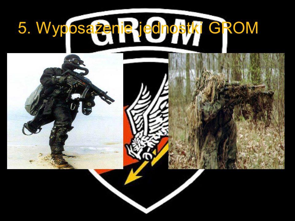 5. Wyposażenie jednostki GROM