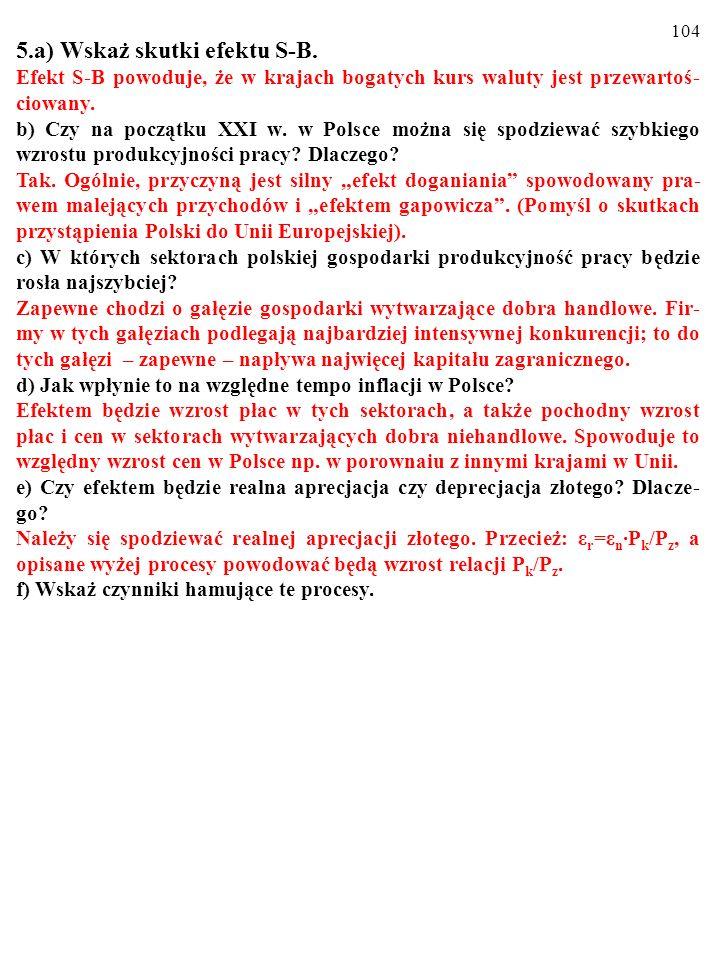 5.a) Wskaż skutki efektu S-B.