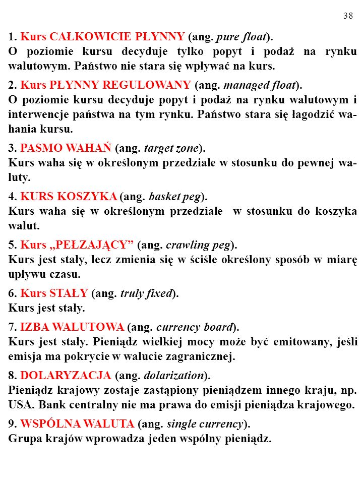 1. Kurs CAŁKOWICIE PŁYNNY (ang. pure float).