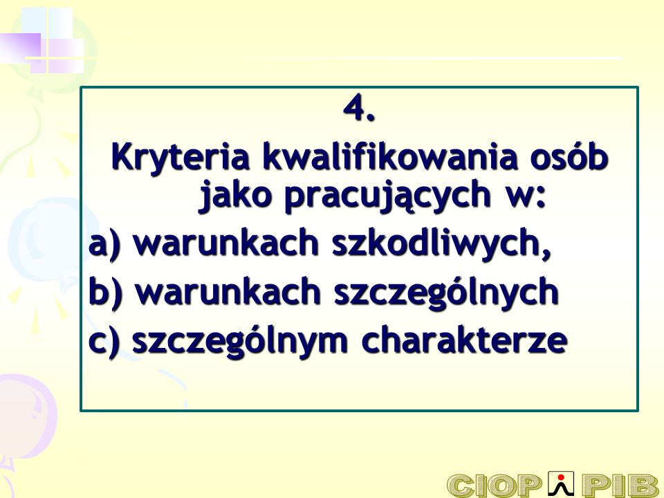 Kryteria kwalifikowania osób jako pracujących w:
