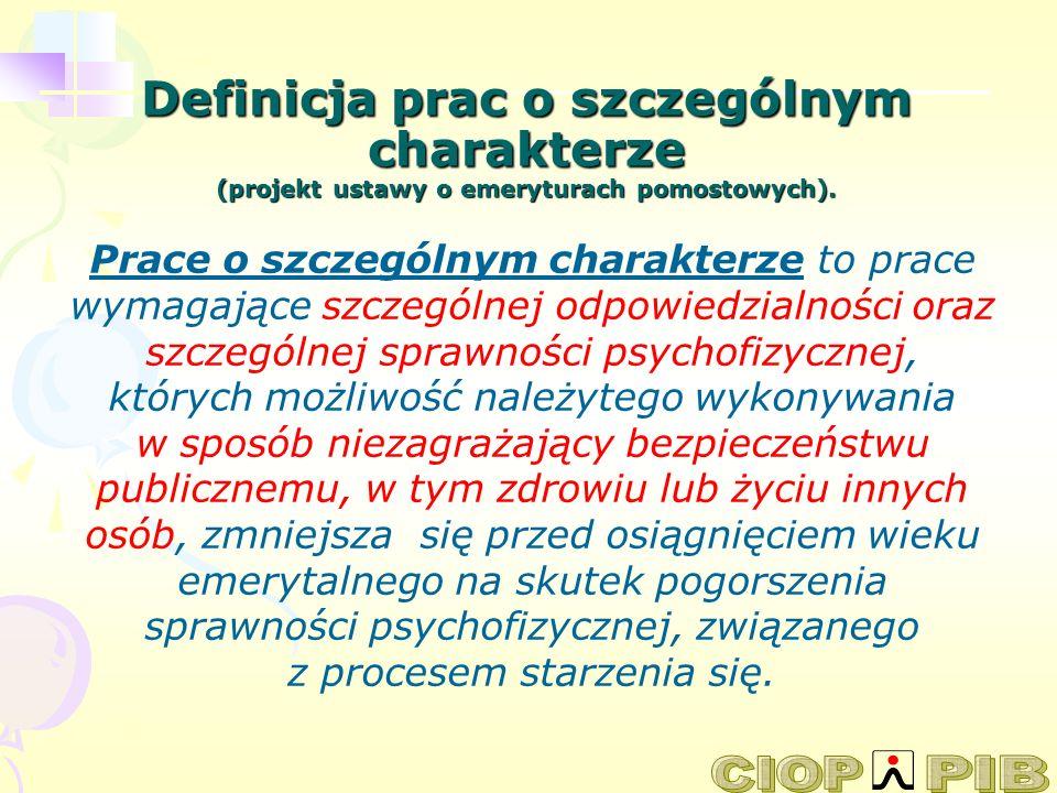 Definicja prac o szczególnym charakterze (projekt ustawy o emeryturach pomostowych).