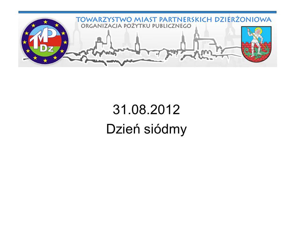 31.08.2012 Dzień siódmy