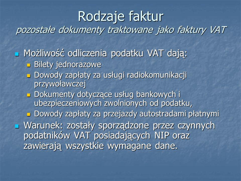 Rodzaje faktur pozostałe dokumenty traktowane jako faktury VAT